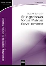 ET EGRESSUS FORAS PETRUS FLEVIT AMARE